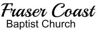 Fraser Coast Baptist Church
